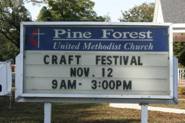 Marquee for the Pine Forest United Methodist Church Arts & Crafts Festival &Car Show